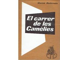 'El carrer de les Camèlies'