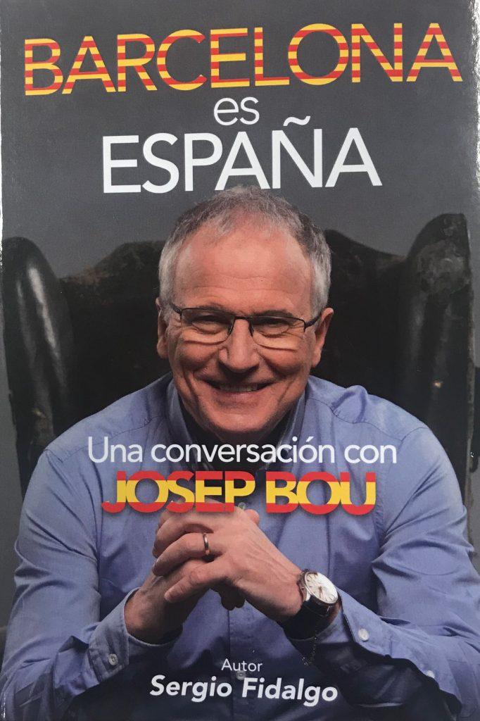 Josep Bou, 'Barcelona es España'