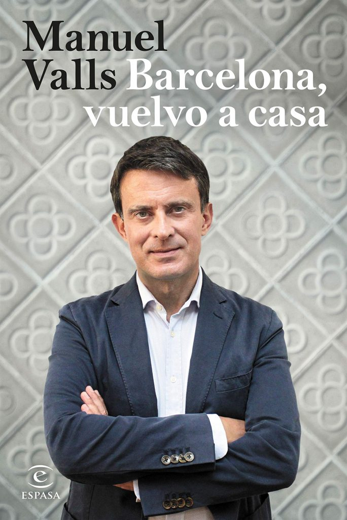 Manuel Valls, 'Barcelona, vuelvo a casa'
