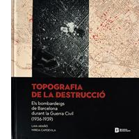'Topografia de la destrucció'