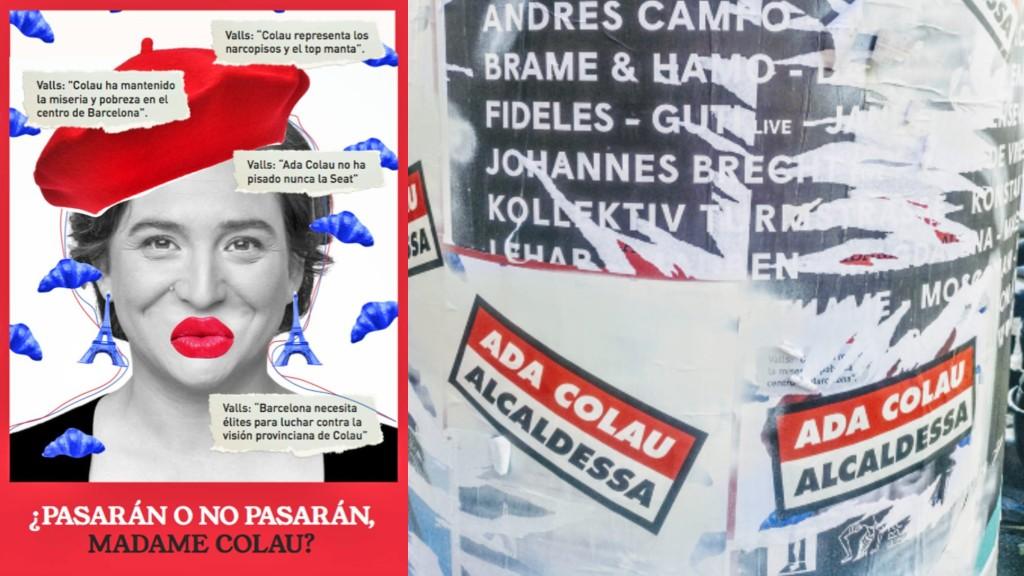 """Cartell amb el lema """"¿Pasarán o no pasarán, Madame Colau?"""" tapat poc després amb el lema """"Ada Colau alcaldessa"""""""