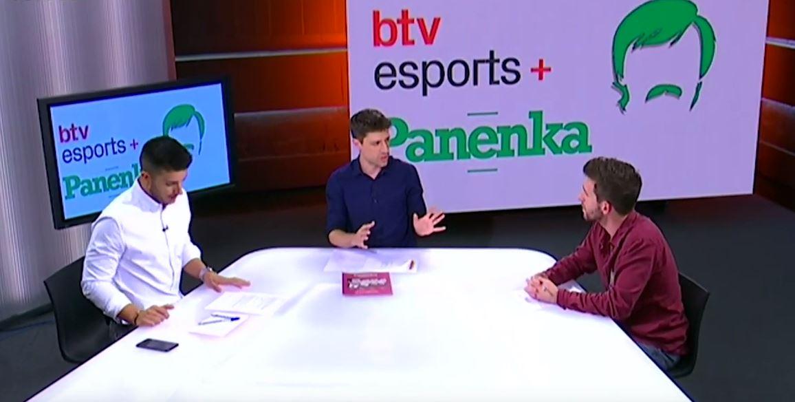 El btv esports una nova secció amb Panenka