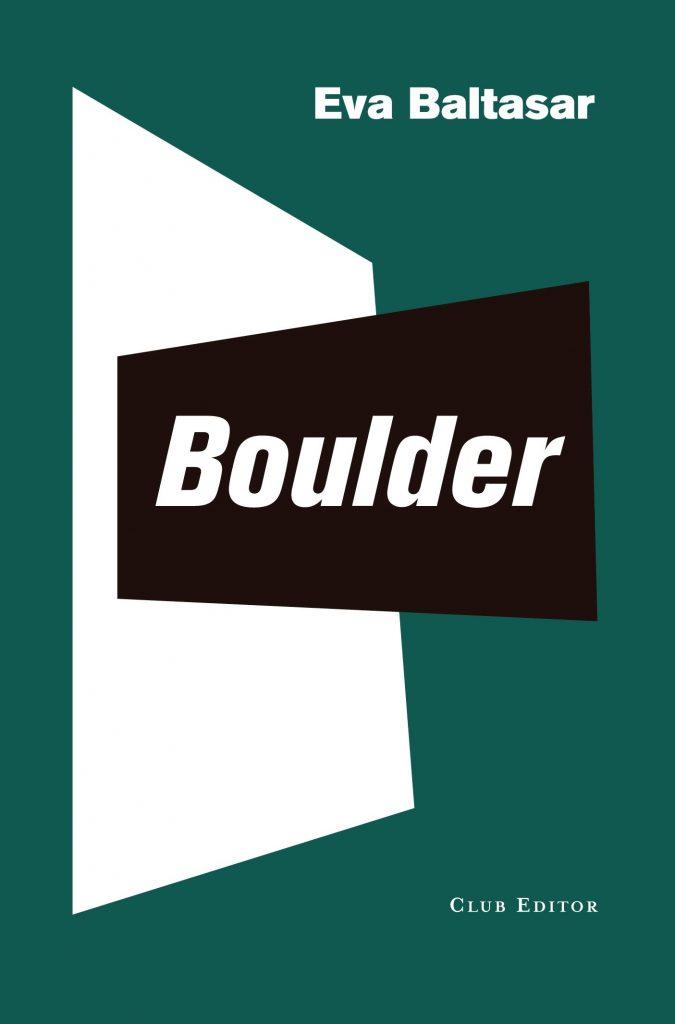 Eva Baltasar Boulder