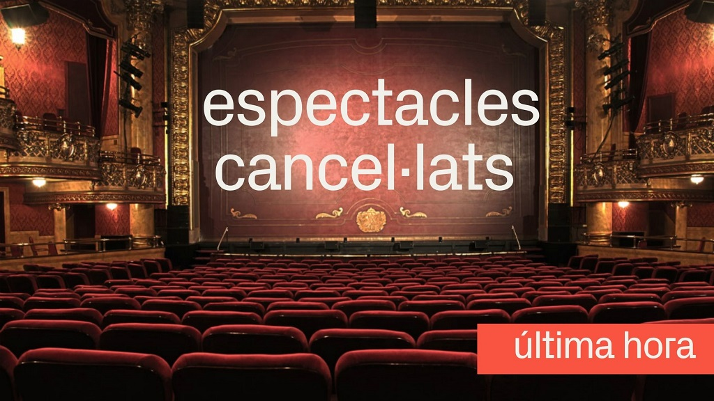 Espectacles cancel·lats a Barcelona