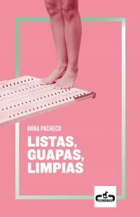 'Listas, guapas, limpias' d'Anna Pacheco