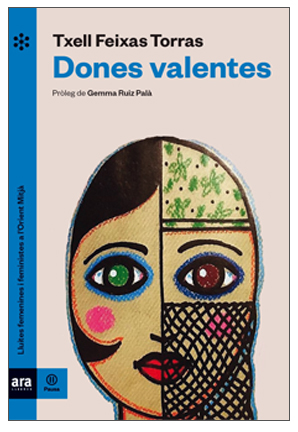 Dones Valentes, Txell Feixas