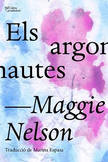 Els argonautes de Maggie Nelson