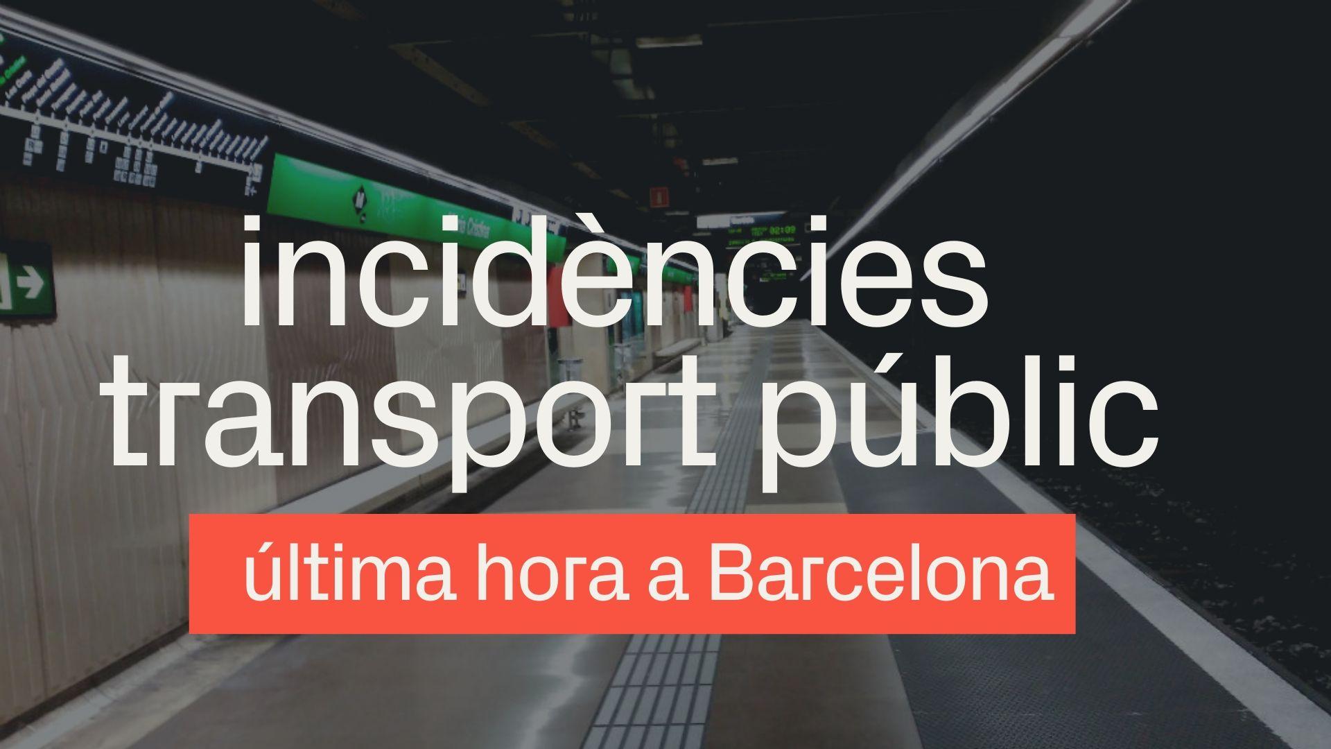 incidencies metro barcelona