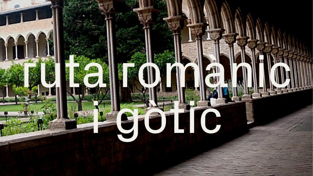 ruta romànic i gòtic Barcelona