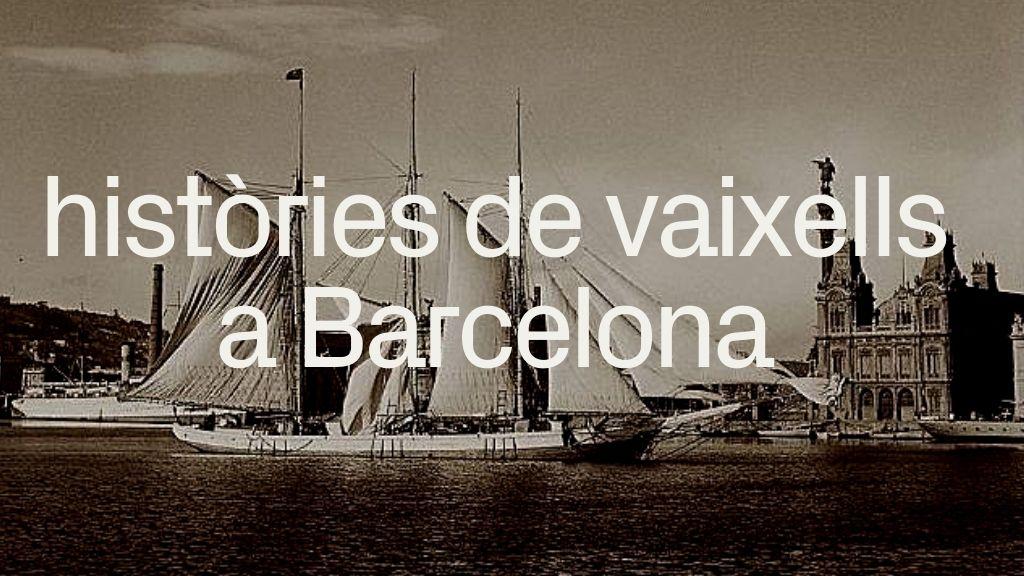 vaixells Port Barcelona història