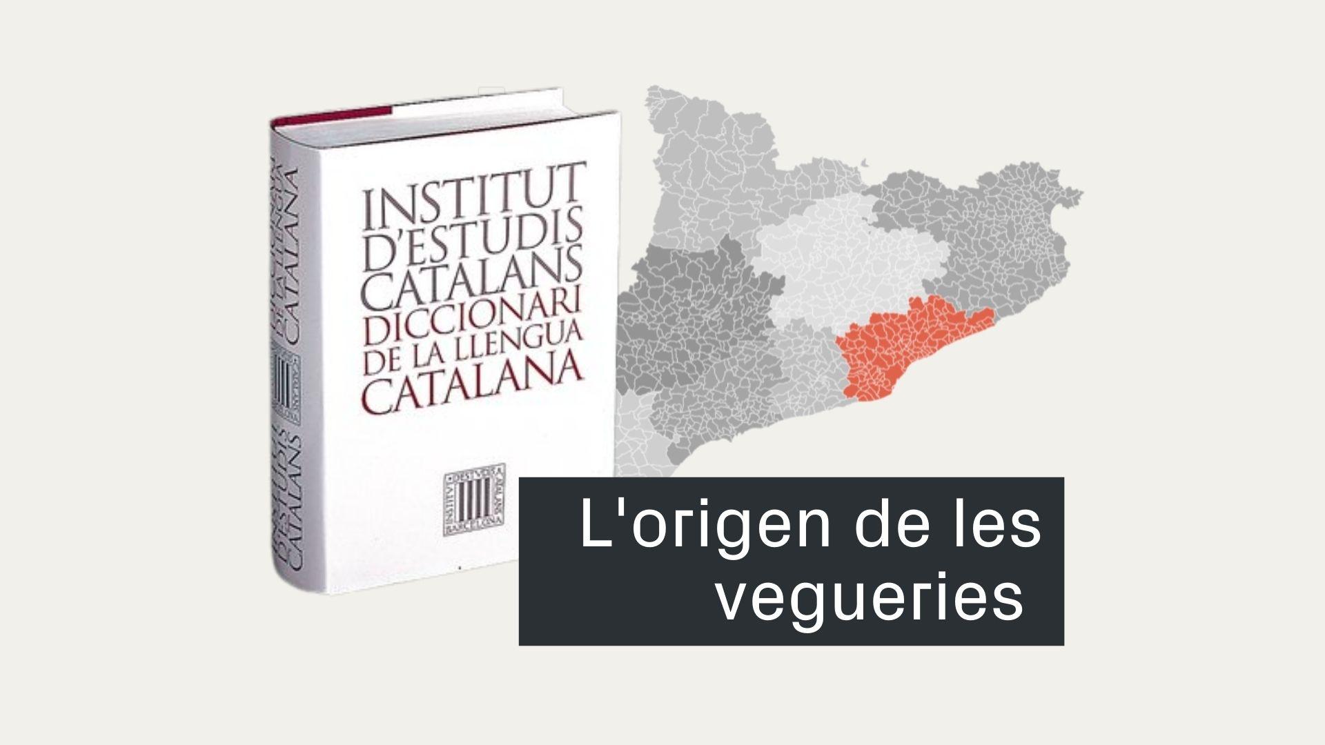 origen de les vegueries de Catalunya